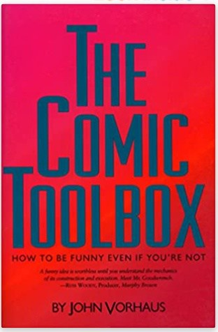 Cover art for John Vorhaus - The Comic Toolbox