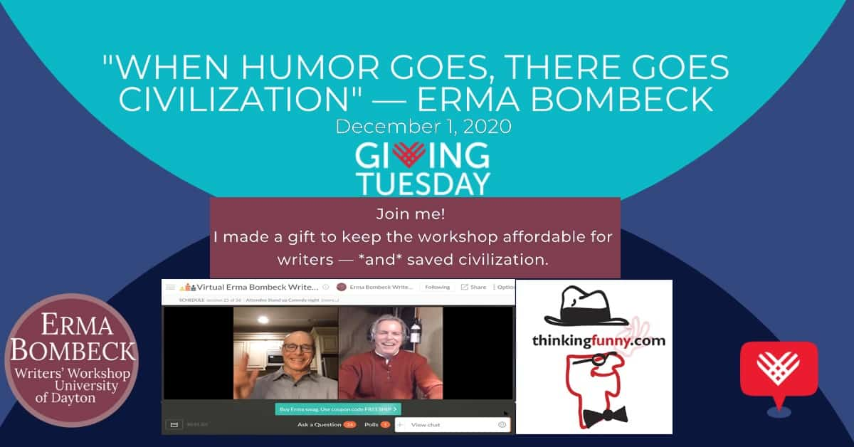 When Humor Goes - Giving Appeal for Erma's Workshop
